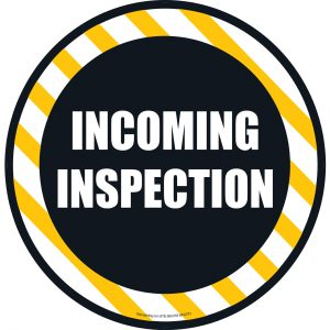 Incoming Inspection